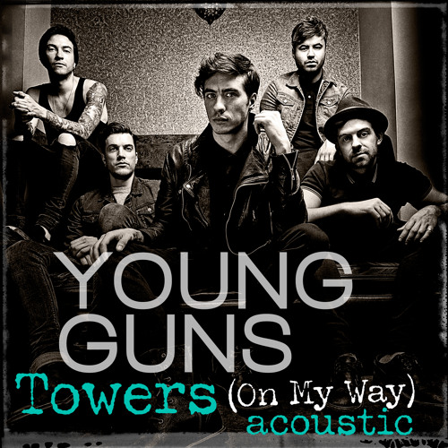 Towers (On My Way) (Acoustic)