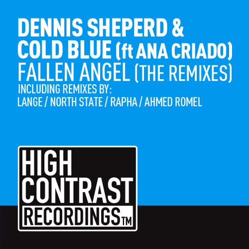Dennis Sheperd & Cold Blue feat. Ana Criado - Fallen Angel (Lange Radio Edit)