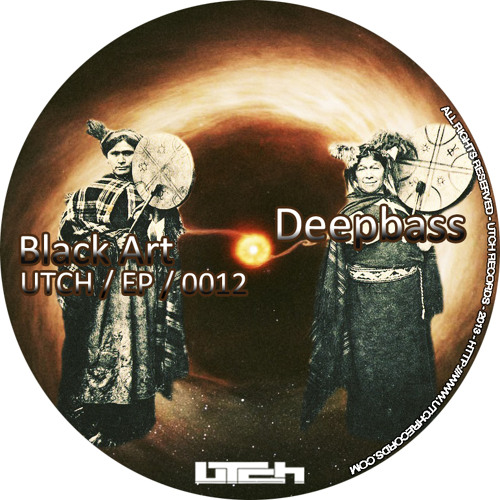 Deepbass - Black Art  - George Paar Rmx / UTCH ep 0012