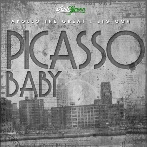 Apollo The Great feat Big Ooh - Picasso Baby Freestyle