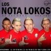 101- Es La Que Va - Los Nota Locos [[¡Ðj Yair!]]