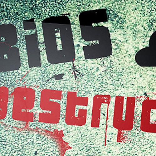 Bios Destruction - Responsibility (Work in Progress;)