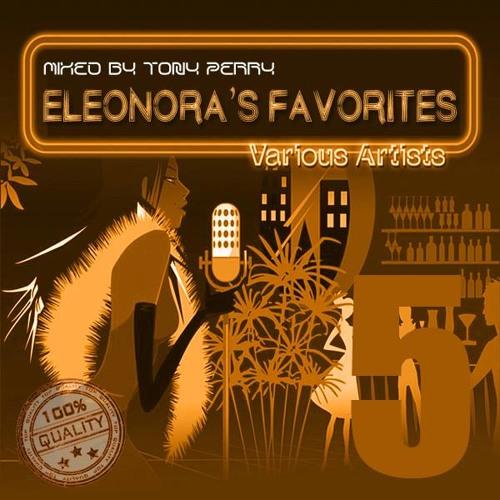 ELEONORA'S FAV'S VOL 5 - SOULFUL HOUSE - BY TONY PERRY