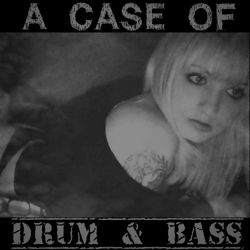 A Case Of DRUM & BASS