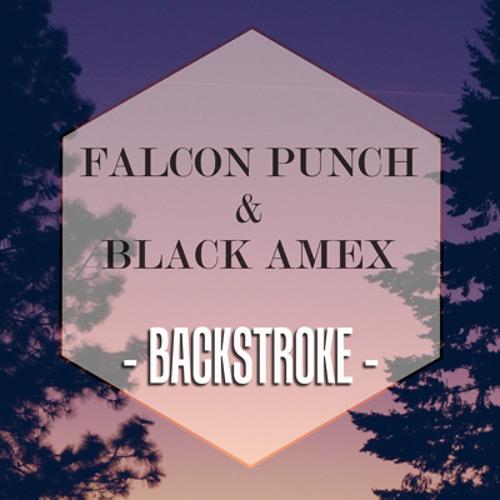 Falcon Punch & Black Amex - Backstroke