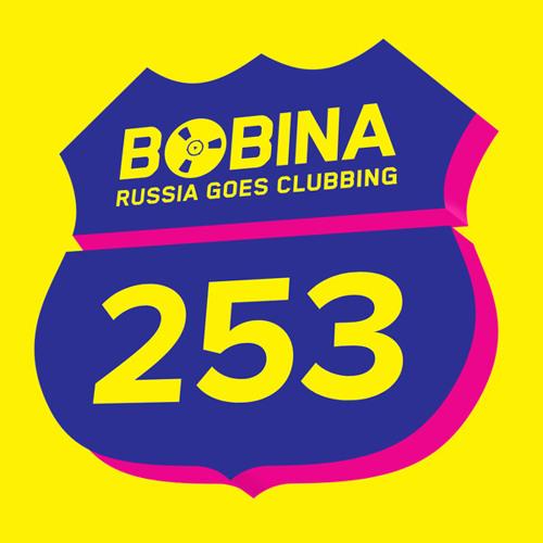Bobina - Russia Goes Clubbing #253