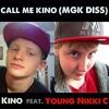 "Kino - ""Call Me Kino"" Ft. Young Nikki C"