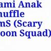 Scary Moon Squad (ISENG~)