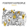 Don't Stop (Color On The Walls)- Foster The People