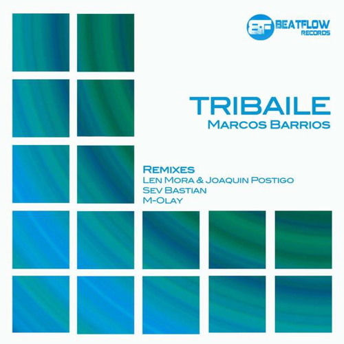Marcos Barrios - Tribaile (Sev Bastian Remix)  [BeatFlow Records]