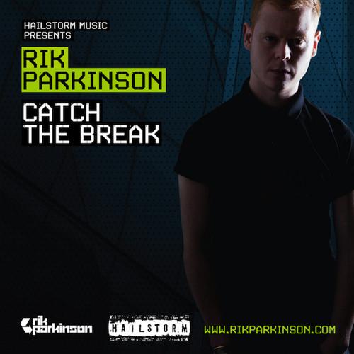 Rik Parkinson - Catch The Break (Original Mix) Preview