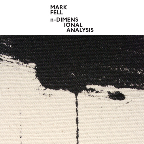 Mark Fell - Sections 8-14
