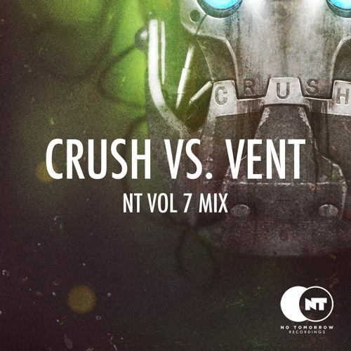 NT Vol 7 Mix - Crush Vs. VENT