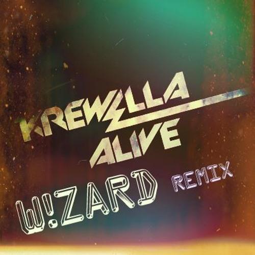 Krewella - Alive (W!Zard Remix)