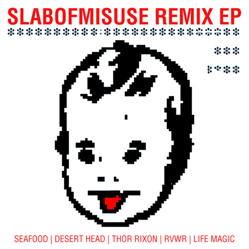 SLABOFMISUSE REMIX EP {FREE DOWNLOAD}