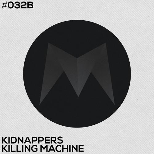 Kidnappers - Killing Machine (Original Mix)