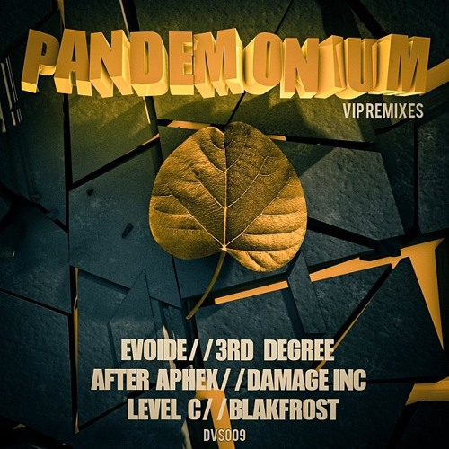 Damage Inc - Pandemonium Ft Slewdada & Lee Br11 (AfterApheX Remix) (DVS009) - OUT NOW
