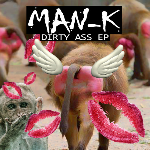 Kiss My Ass by Man-K - Moombahton.NET Exclusive