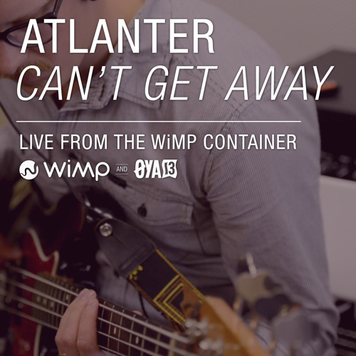 Atlanter - Can`t get away