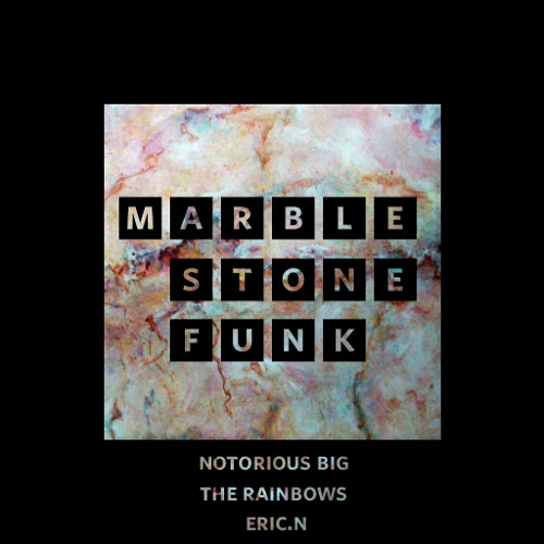 Marble Stone Funk
