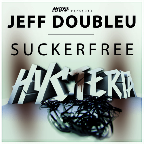 Jeff Doubleu - Suckerfree [OUT NOW]