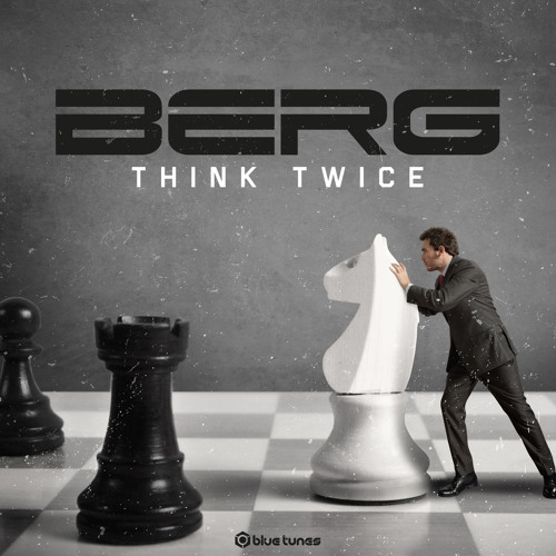 Berg - Think Twice EP Teaser