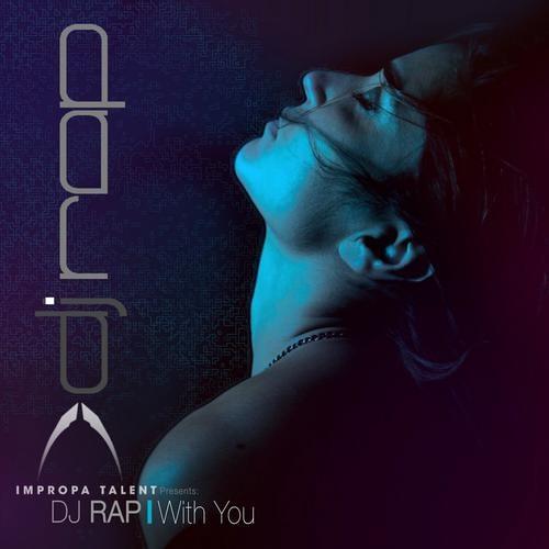 DJ RAP - With You (Sven Kirchhof Remix)