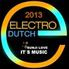 ELECTRO & DUTCH HOUSE 2013 [NONSTOP MIX] - SUNJI LOVE THAILAND
