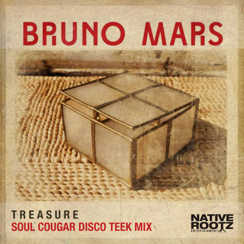 Bruno Mars - Treasure(Soul Cougar Disco Teek Mix)