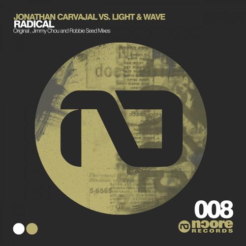 NCORE008 : Jonathan Carvajal Vs. Light & Wave - Radical (Original Mix)