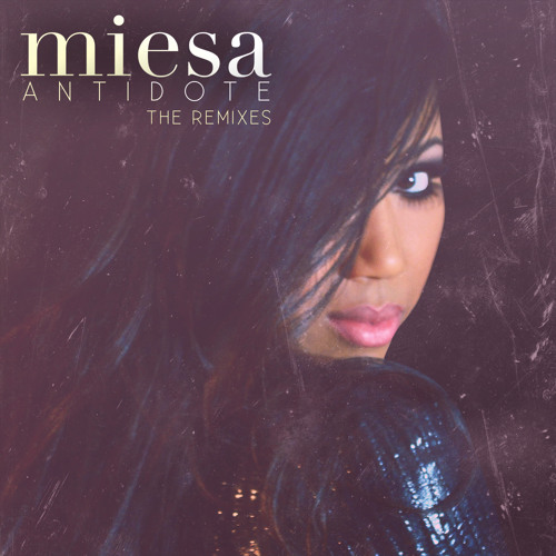 Miesa - Antidote [Heart Remix Extended]