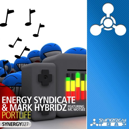 Energy Syndicate & Mark HybridZ feat. Mc Wotsee - Portlife ***OUT NOW***
