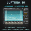Luftrum 10 - 64 Sounds for Iris