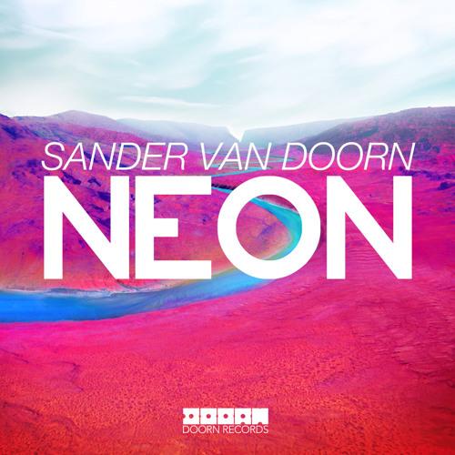 Sander van Doorn - Neon (D.AKI remix) PREVIEW