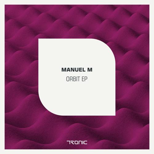 Manuel-M Orbit Ep