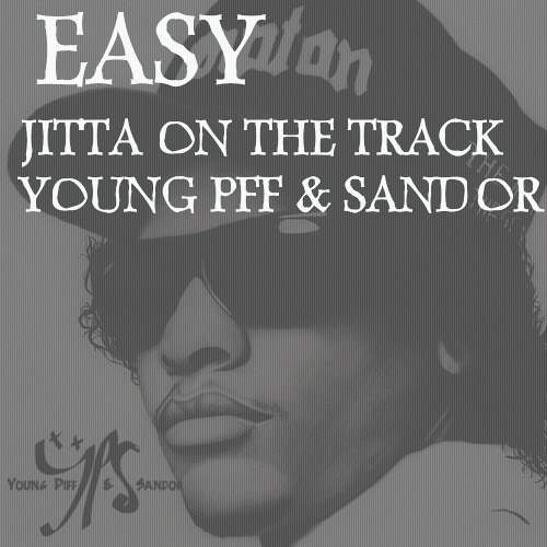 Easy by Young Piff, Sandor & Jitta On The Track