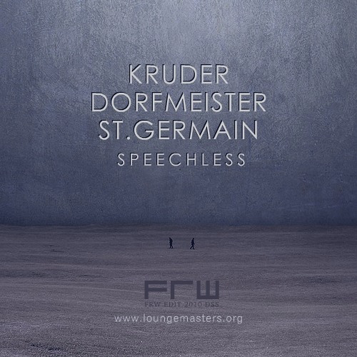 Kruder & Dorfmeister feat St. Germain - speechless (LM edit 2010)