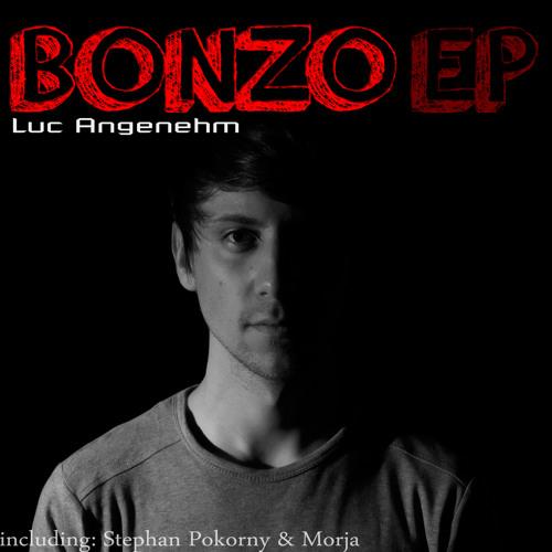 Luc Angenehm - Ende (Original Mix) [Bonzo EP] Free D/L