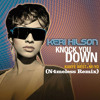 Keri Hilson - Knock You Down Ft. Ne-Yo, Kanye West (N4meless Edit)