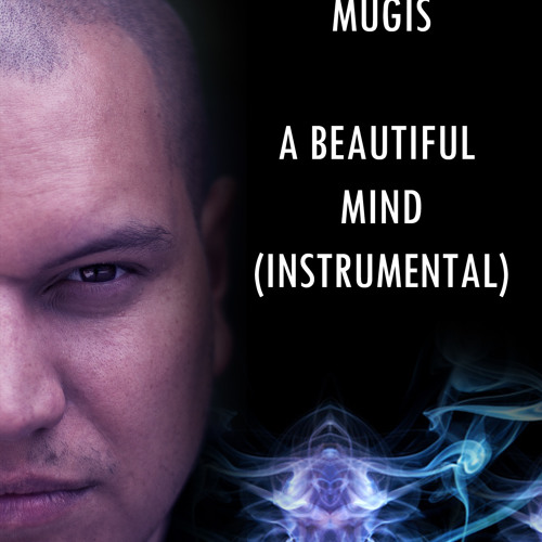 MUGIS - A BEAUTIFUL MIND /instrumental/