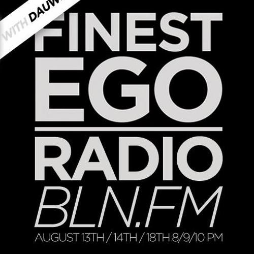 Finest Ego #25 mit Dauwd
