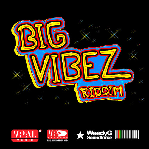 BIG VIBEZ RIDDIM MIX - AUG 2013