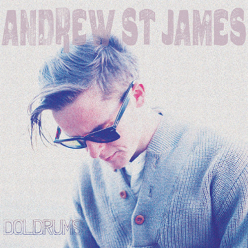 Andrew St James - The Lost, The Vain