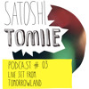 Satoshi Tomiie Podcast #03 August'13 - Live from Tomorrowland