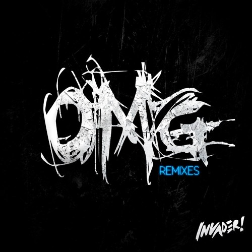 OMG by Invader! (Strangers Remix)