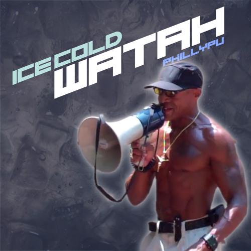 Ice Cold Watah