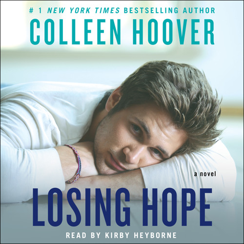 LOSING HOPE by Colleen Hoover Clip 1