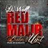 RED Malir D-Wolf Maliry (of Baloch Unit) Music by DJ HOATH mp3