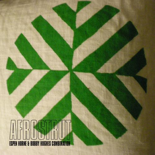 Bobby Hughes Combination: AfroStrut (remake)