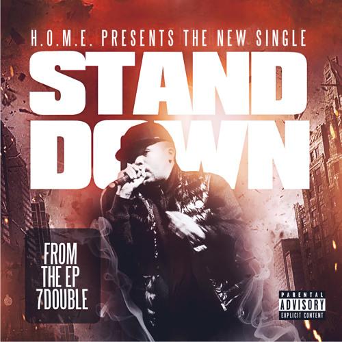 7double - Stand Down (Prod. By Kajmir Royale)